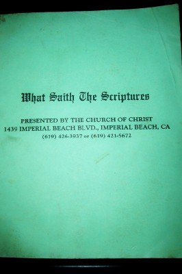 What Saith the Scriptures (1580262910) by Peter S. Ruckman