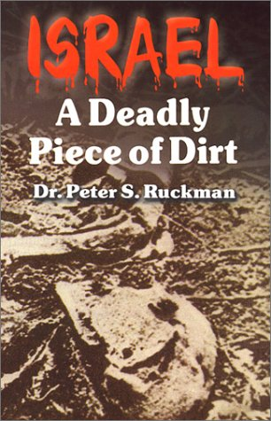 9781580267137: Israel : A Deadly Piece of Dirt