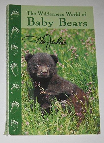 Wilderness World of Baby Bears: Ken Jenkins