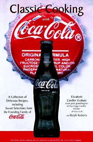 9781580290210: Classic Cooking With Coca-Cola