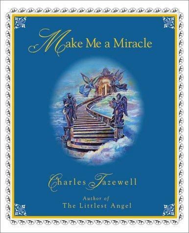 9781580291088: Make Me a Miracle