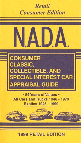 9781580330114: N.A.D.A. Consumer Classic, Collectible, & Special Interest Car Appraisal Guide