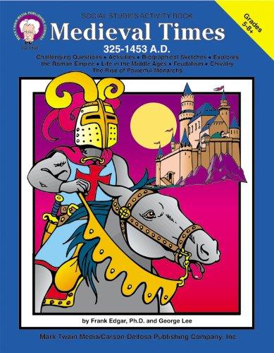9781580370554: Medieval Times (325-1453 A.D.), Grades 5 - 8