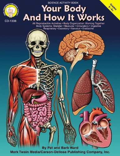 9781580371117: Your Body and How it Works, Grades 5 - 12