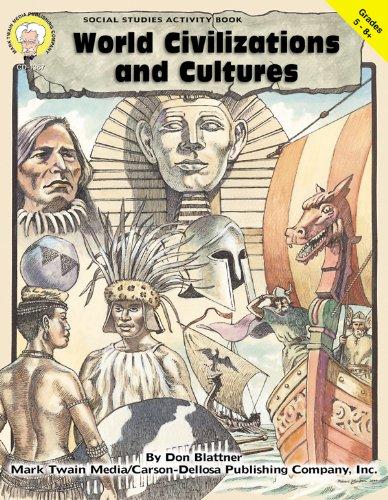 World Civilizations and Cultures, Grades 5 - 8+: Don Blattner