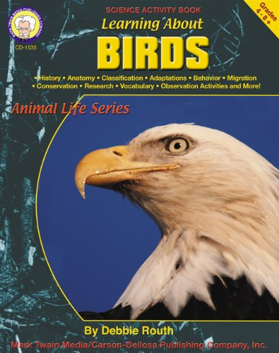 9781580371896: Learning About Birds, Grades 4-8 (Learning About: Animal Life)