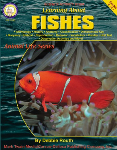 Learning About Fishes, Grades 4 - 8: Routh, Debbie