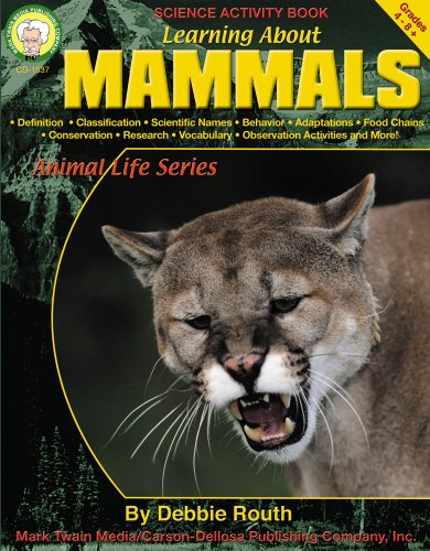 9781580371919: Learning About Mammals, Grades 4 - 8 (Learning About: Animal Life)
