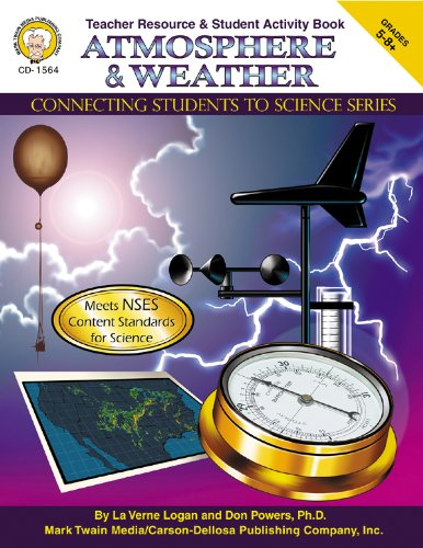 9781580372183: Atmosphere & Weather, Grades 5 - 8 (Connecting Students to Science)