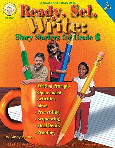 9781580372411: Ready, Set, Write: Story Starters for Grade 6