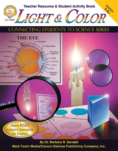 9781580372503: Light and Color, Grades 5-12 (Connecting Students to Science)
