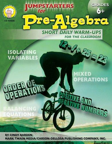 Pre-Algebra, Grades 6+ : Short Daily Warm-Ups: Cindy Barden; Mark