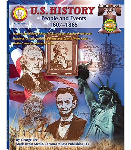 9781580373364: U.S. History, Grades 6 - 8: People and Events: 1607-1865 (American History Series)