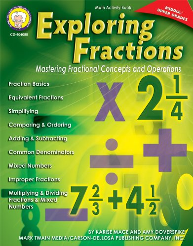 9781580374477: Exploring Fractions: Mastering Fractional Concepts and Operations (Middle-Upper Grades)