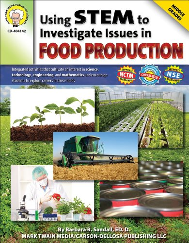 9781580375795: Using STEM to Investigate Issues in Food Production, Grades 5 - 8