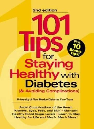 9781580400077: 101 Tips For Staying Healthy with Diabetes (& Avoiding Complications)