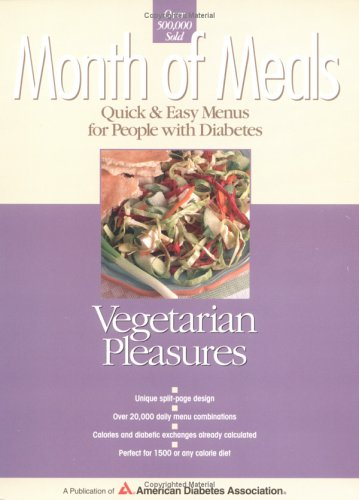 Month of Meals: Vegetarian Pleasures (Month of: American Diabetes Association