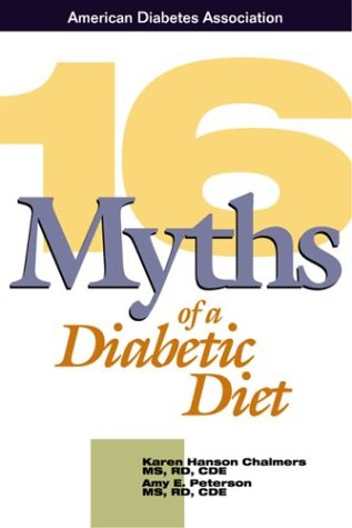 9781580400312: 16 Myths of a Diabetic Diet