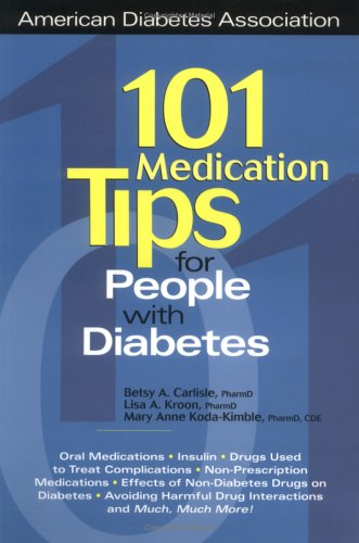 9781580400329: 101 Medication Tips for People With Diabetes (American Diabetes Association & American Dietetic Association)