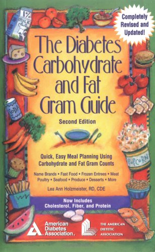 The Diabetes Carbohydrate and Fat Gram Guide: Lea Ann Holzmeister