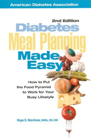 9781580400527: Diabetes Meal Planning Made Easy : How to Put the Food Pyramid to Work for Your Busy Lifestyle