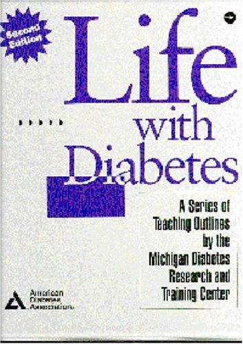Life with Diabetes : A Series of: Martha Mitchell Funnell;
