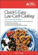 9781580401470: The Quick & Easy Low-Carb Cookbook for People with Diabetes