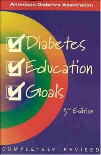 Diabetes Education Goals: Siminerio,Linda
