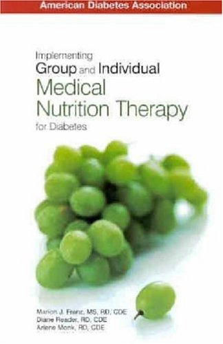 9781580401654: Implementing Group and Individual Medical Nurition Therapy for Diabetes