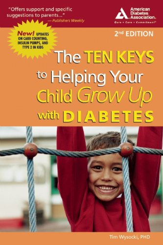9781580401869: The Ten Keys to Helping Your Child Grow Up with Diabetes