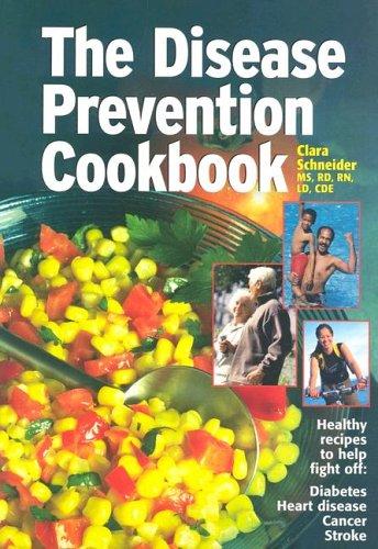 9781580401951: Disease Prevention Cookbook