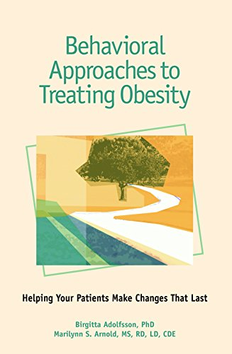 9781580402170: Behavioral Approaches to Treating Obesity: Helping Your Patients Make Changes That Last