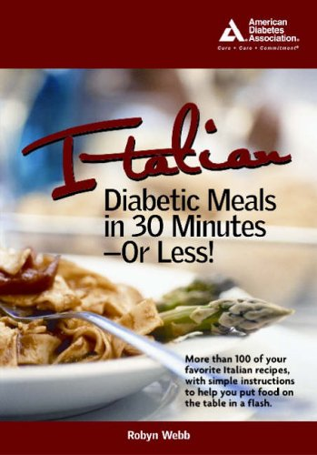 Italian Diabetic Meals in 30 Minutes or Less!