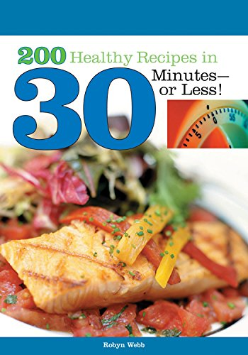 9781580402262: 200 Healthy Recipes in 30 Minutes—or Less!
