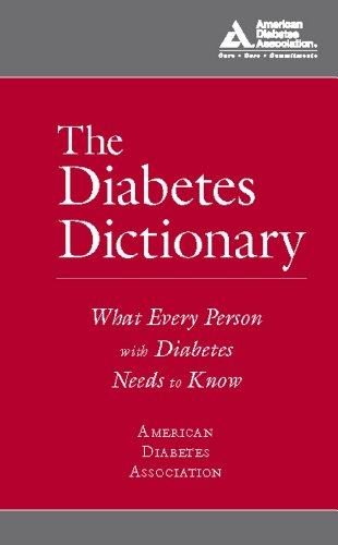 The Diabetes Dictionary: What Every Person with: American Diabetes Association