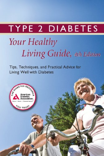 Type 2 Diabetes: Your Healthy Living Guide: American Diabetes Association