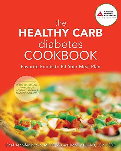 The Healthy Carb Diabetes Cookbook: Bucko, Jennifer; Rondinelli, Lara