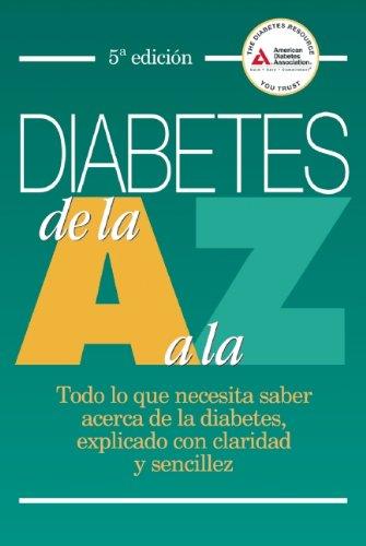 Diabetes de la A a la Z: American Diabetes Association