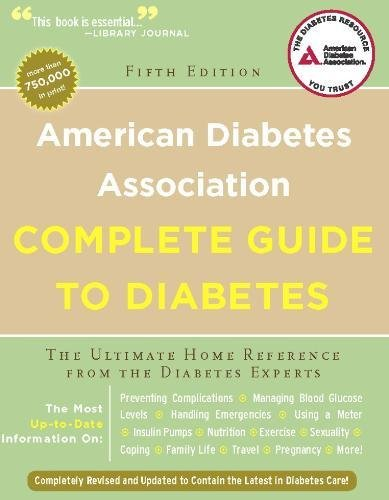 9781580403306: American Diabetes Association Complete Guide to Diabetes: The Ultimate Home Reference from the Diabetes Experts