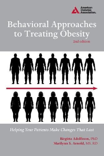 9781580404631: Behavioral Approaches to Treating Obesity: Helping Your Patients Make Changes That Last