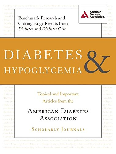 Diabetes and Hypoglycemia: Topical and Important Articles: American Diabetes Association