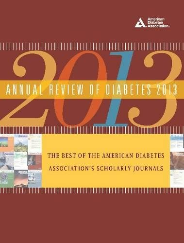 Annual Review of Diabetes: The Best of the American Diabetes Association's Scholarly Journals