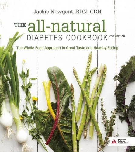 All-Natural Diabetes Cookbook: Newgent, Jackie