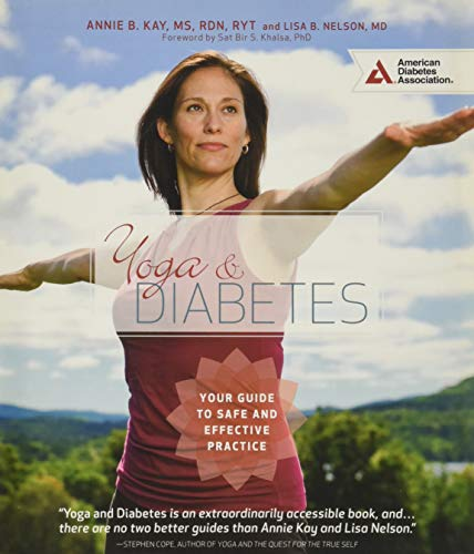 9781580405577: Yoga and Diabetes: Your Guide to Safe and Effective Practice