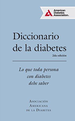9781580406222: Diccionario de la diabetes (Diabetes Dictionary): Lo que cada persona con diabetes necesita saber (Spanish Edition)