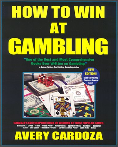 9781580420457: How To Win At Gambling, 4th Edition