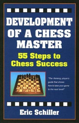 9781580420501: Development Of A Chess Master