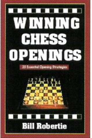 9781580420518: Winning Chess Openings: 2nd Edition (Learn 25 Essential Opening Strategies Today!)