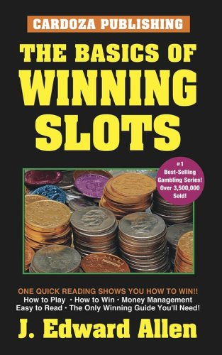 9781580420587: The Basics Of Winning Slots, 4th Edition