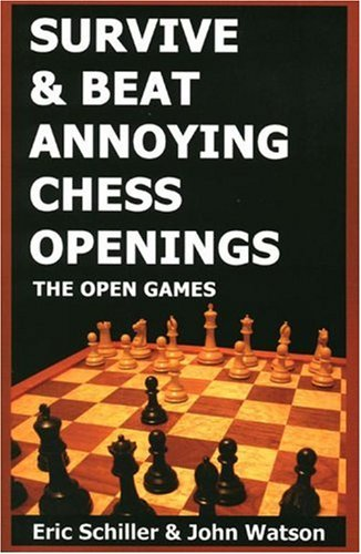 9781580420730: Survive & Beat Annoying Chess Openings